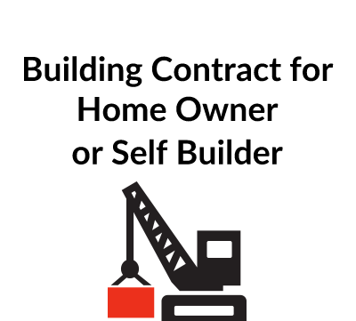 Building Contract for Home Owner or Self Builder