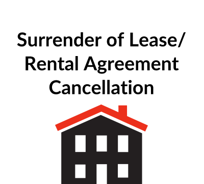 Surrender of Lease / Rental Agreement Cancellation