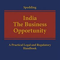 India: The Business Opportunity – A New Legal Handbook