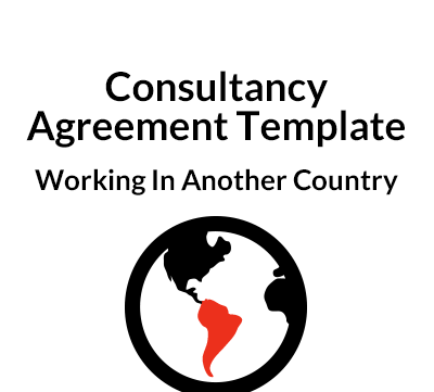 Consultancy Agreement Template – Working In Another Country
