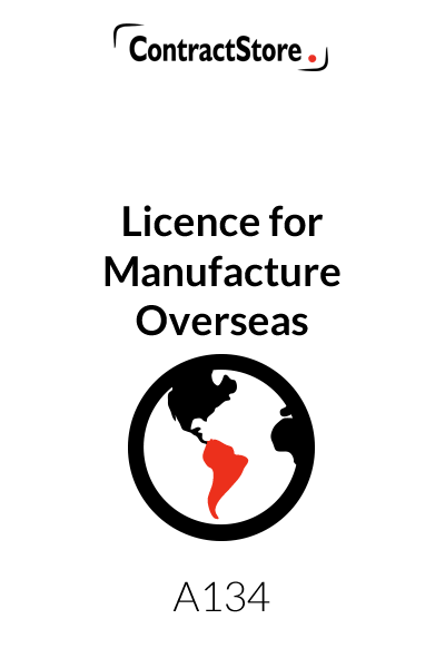 Licence for Manufacture Overseas