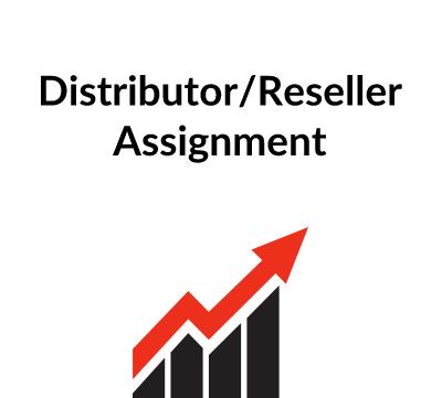 Distributor/Reseller Assignment