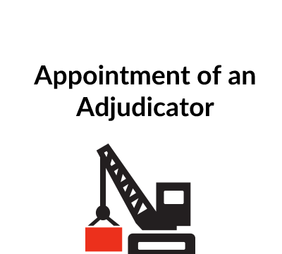Appointment of an Adjudicator