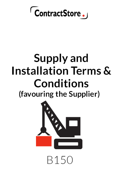 Supply and Installation Terms & Conditions (favouring the Supplier)