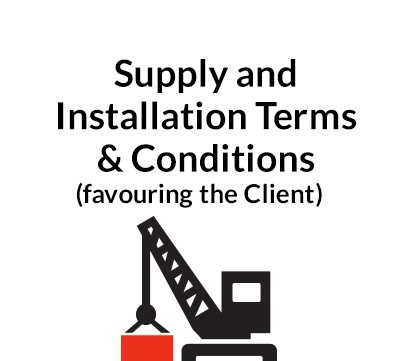 Supply and Installation Terms & Conditions (favouring the Client)