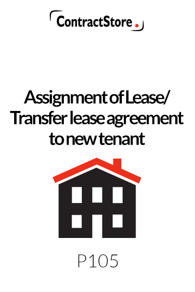 Assignment of Lease/Transfer lease agreement to new tenant