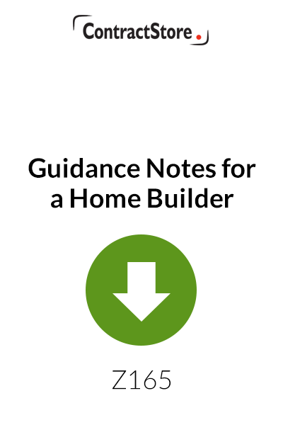 Guidance Notes for a Home Builder